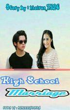 High School Marriage by Khoirun_1526
