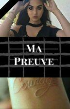 Ma preuve  by tracy1003