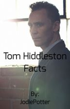 Tom Hiddleston Facts by TheSalvatoreSibling