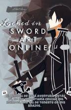Encerrada en SAO (kirito y tu) by _Namily_