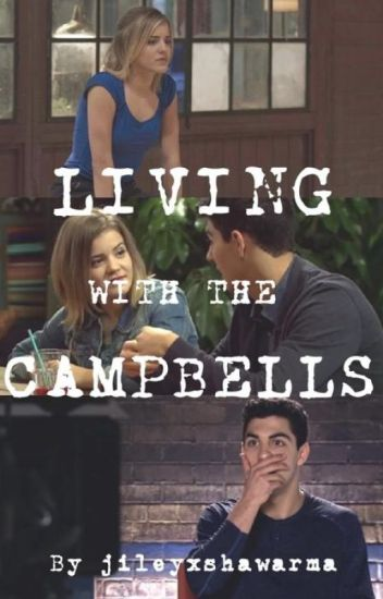 Living with the Campbells | JILEY