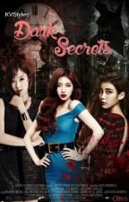 Dark Secrets (on-hold) by KVstyles