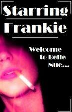Starring Frankie by SE-GhoulScout