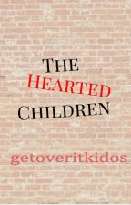 The Hearted Children by getoveritkidos