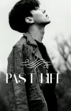 Past Life ||Sehun|| by taty_dragneel