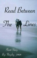 Read between the lines  by onceupona_nash