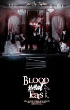 Blood Sweat & Tears by Shoshochan
