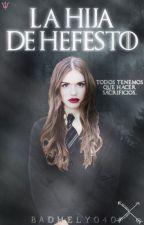 La hija de Hefesto by BADHELY040