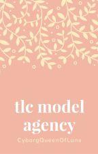 TLC Model Agency by CyborgQueenOfLuna