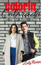 Colorín Colorado (En edición) by LulyRomn