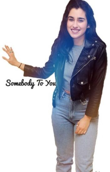 Somebody To You || LMJ/ You