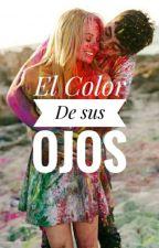 El Color de sus Ojos by gabyger