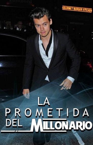 La prometida del millonario (4)  - Harry Styles|TERMINADA