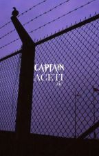 captain aceti 2.0 by ck-binge