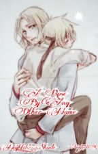 A Rose by Any Other Name (A Human!AU: FRUK - Hetalia FanFiction) by Night_0_Shade