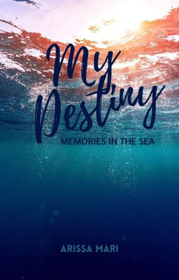 My Destiny:The Deepest of The Sea
