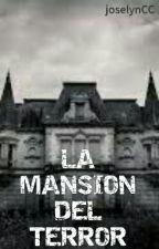 LA MANSIÓN DEL TERROR by joselynCC