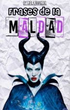 Frases de la Maldad © by GirlKawaii290