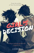 A GIRL'S DECISION (Nico, Percy y tú) by luSwords