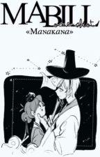 Mabill [OneShot] by MANAKANA