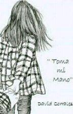 Toma Mi Mano by CorralsDavid