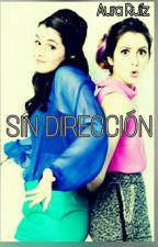 SIN DIRECCIÓN by Aura-Ruiz