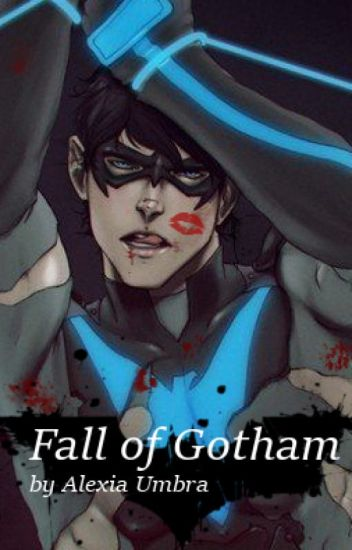 The Fall of Gotham (Young Justice/Red Hood Crossover )