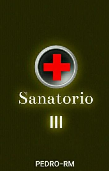 Sanatorio (#3 Hospital)