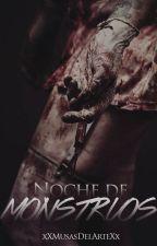 Noche de monstruos by XxMusasdelArtexX