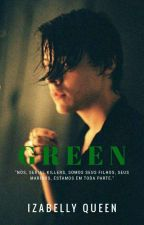 Green |H.S| Slow Update by Izabelly_Queen