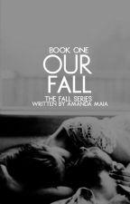 [degustação] Our Fall   1 ✓ by itsamandamaia