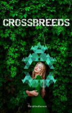 Crossbreed by AnaRaconte