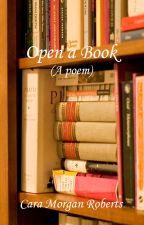 Open a Book by Cara_Morgan_Roberts