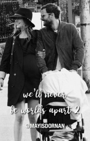 Damie • We'll never be worlds apart II.