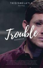 Trouble by thisismelayla