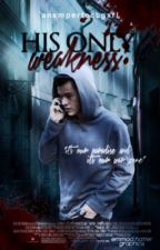 His Only Weakness » larry au [slow updates] by anxmperfectgxrl