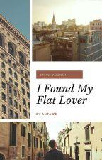 I Found My Flat Lover by ANTAWE