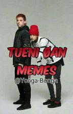 TUENI ØAN MEMES by Yonga-Bonga