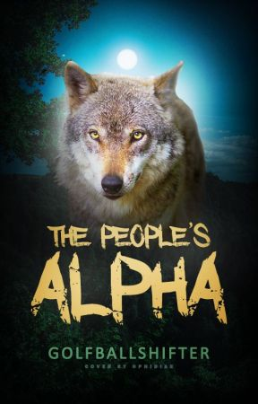 The People's Alpha ✔ by golfballshifter