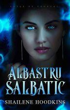 Albastru Sălbatic by shwriter