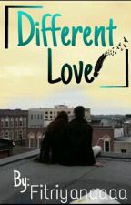 Different Love by Fitriyanaaaa