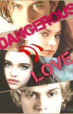 Dangerous Love by Jessica_JR