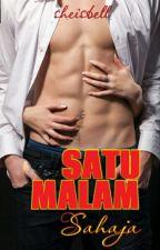 SATU MALAM SAHAJA by SheIsBell5