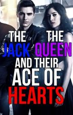 The Jack, The Queen and Their Ace of Hearts - A Now You See Me FanFic by CheddarFetta