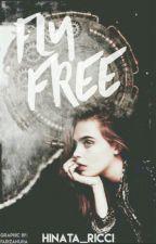Fly free by hinata_ricci