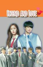[COMPLETED] Friend And Love- Jjk, Hsb [SINKOOK FF] ✔ by dewykania