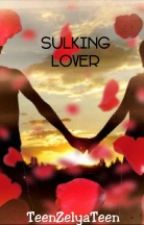 SULKING LOVER by TeenZelyaTeen