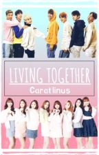 Living Together [DISCONTINUED] by Carat_Linus