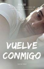 Vuelve Conmigo by NanisBF