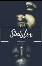 Sinister by aystha_tic